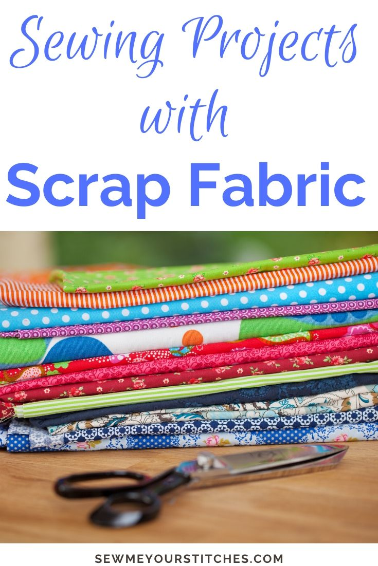 sewing with scrap fabric