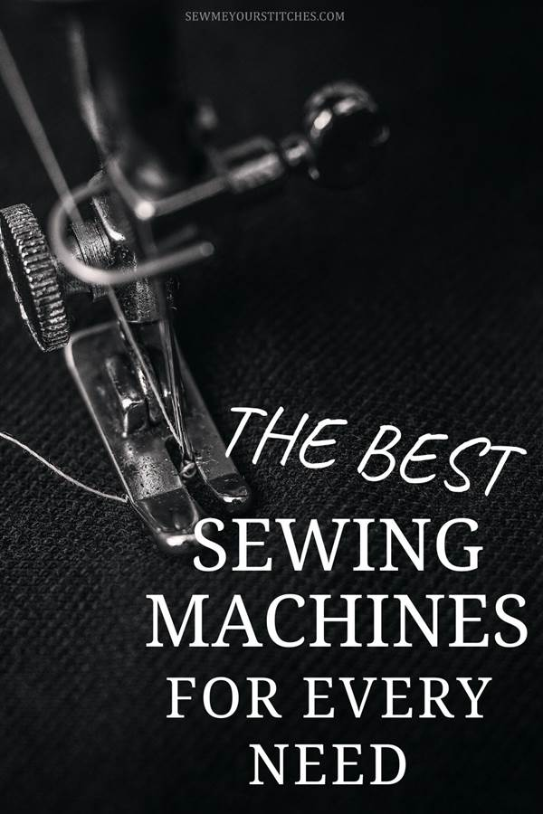 what are the best sewing machines