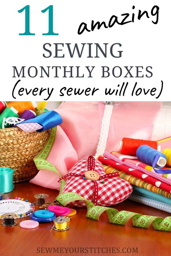 Amazing sewing monthly boxes