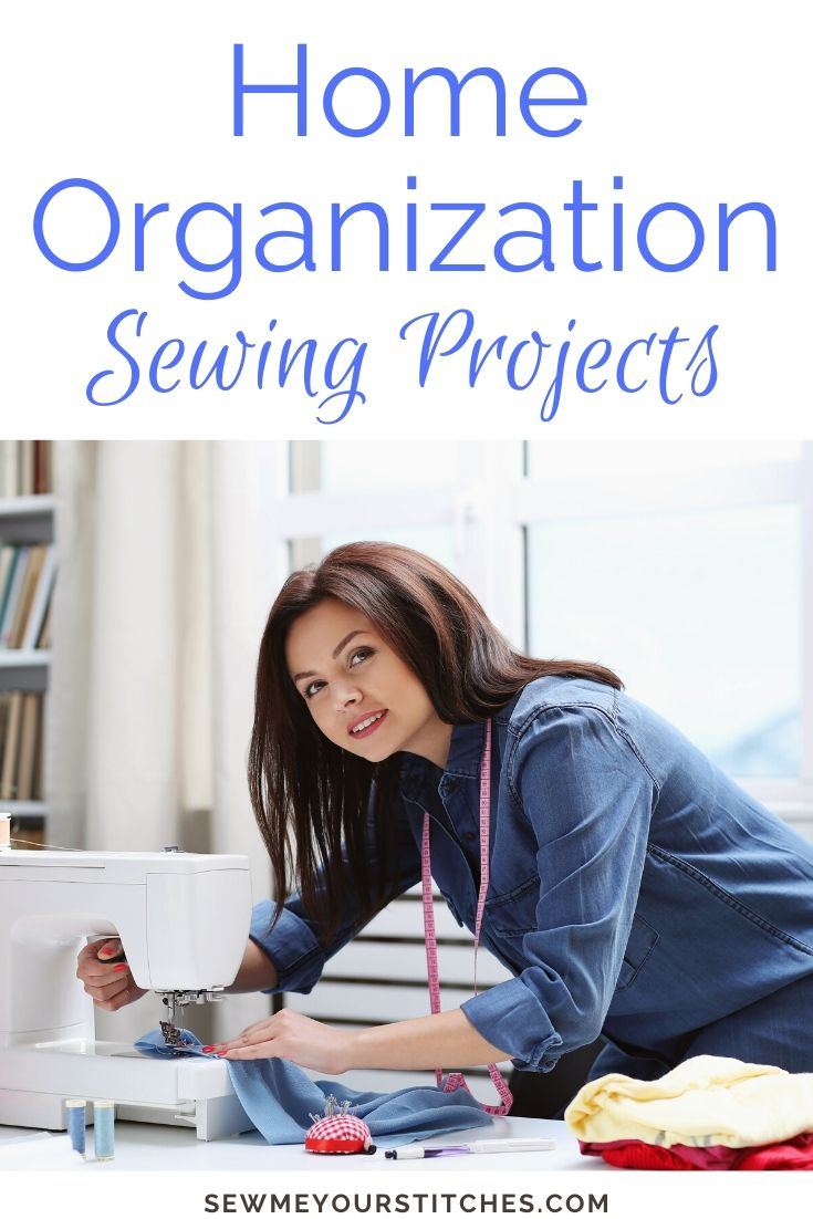 how to sew items to get home organized
