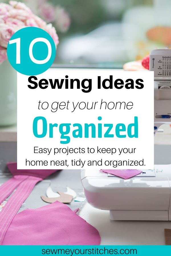 sewing ideas for home organization