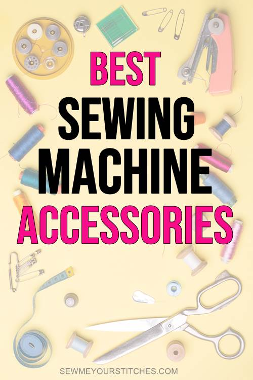 Accessories for sewing machine