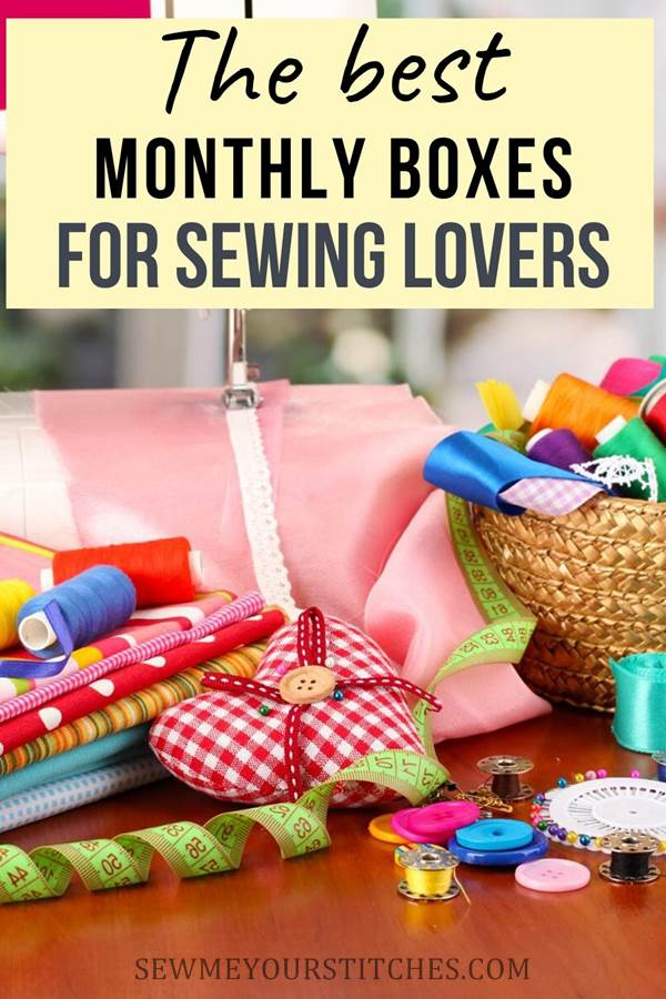 Monthly boxes for sewing lovers